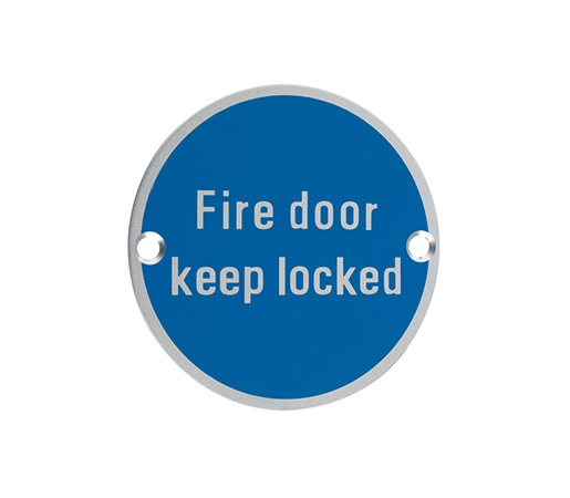 SIGN - FIRE DOOR KEEP LOCKED 76MM DIA SATIN S/STEEL